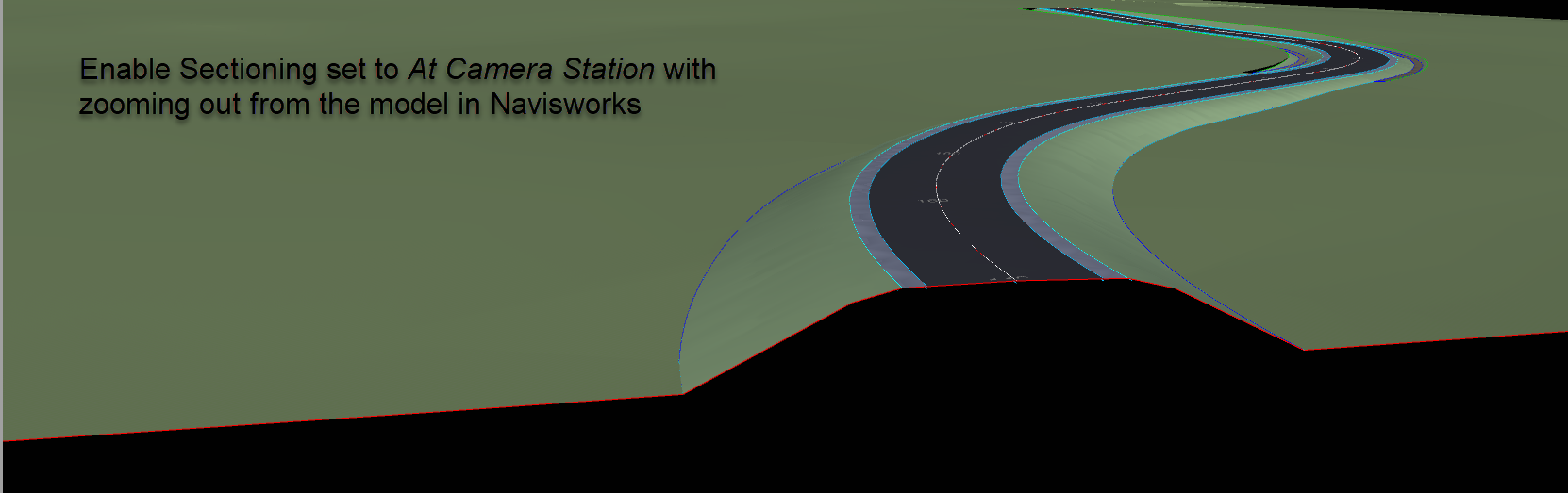 21 SEP 14 Navisworks Views for Civil 3D 6 enable sectioning set to at camera station with zooming out from the model in navisworks